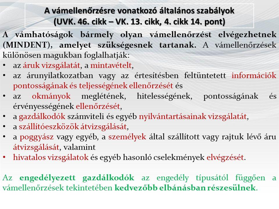 A vámellenőrzésre vonatkozó általános szabályok (UVK.