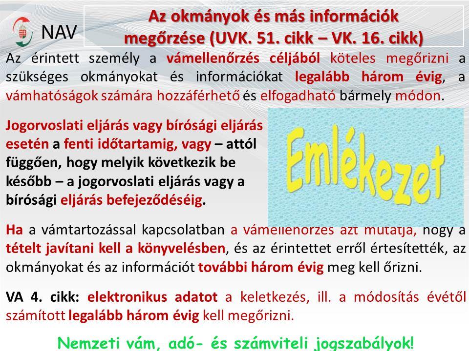 Az okmányok és más információk megőrzése (UVK. 51.