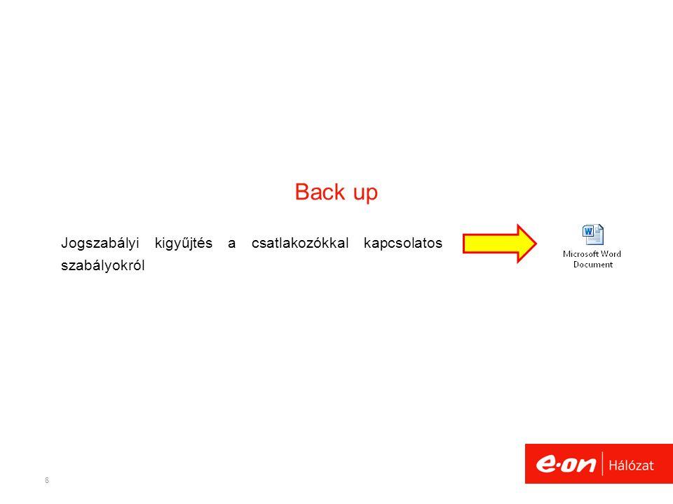 Back up Jogszabályi kigyűjtés a csatlakozókkal kapcsolatos szabályokról 6