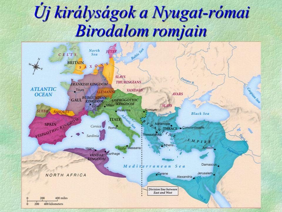 A gótok  476  Odoaker az úr Itáliában  A keleti császár nevében uralkodik (római patrícius  rex)  Konstantinápolyban változik a vélemény  rájuk zúdítják a keleti gótokat  488-489.