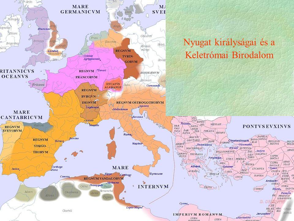Nyugat királyságai és a Keletrómai Birodalom