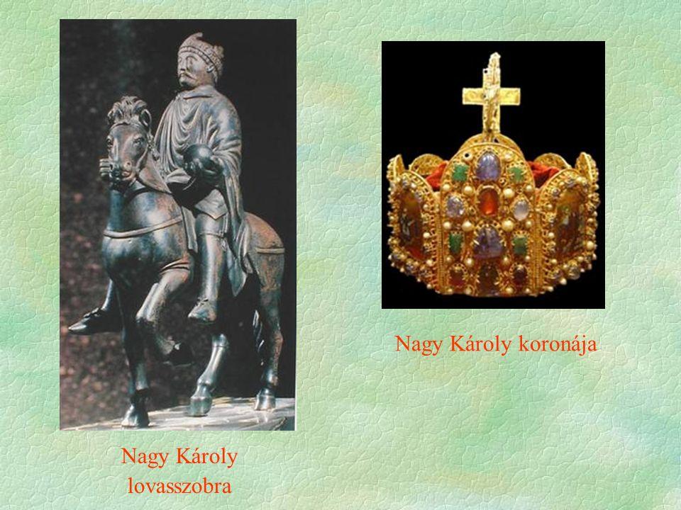 Nagy Károly lovasszobra Nagy Károly koronája