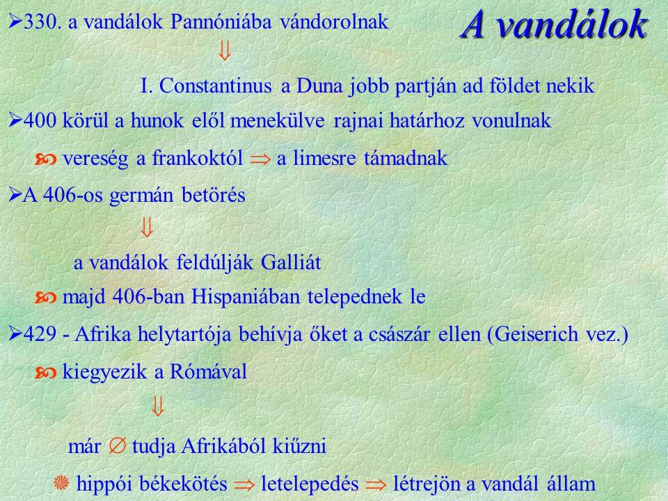  330. a vandálok Pannóniába vándorolnak  I.