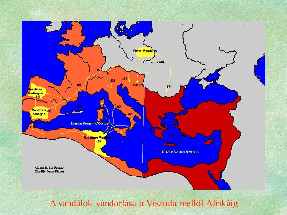 A vandálok vándorlása a Visztula mellől Afrikáig