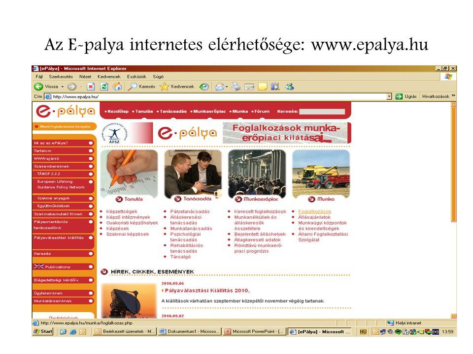 Az E-palya internetes elérhet ő sége: www.epalya.hu
