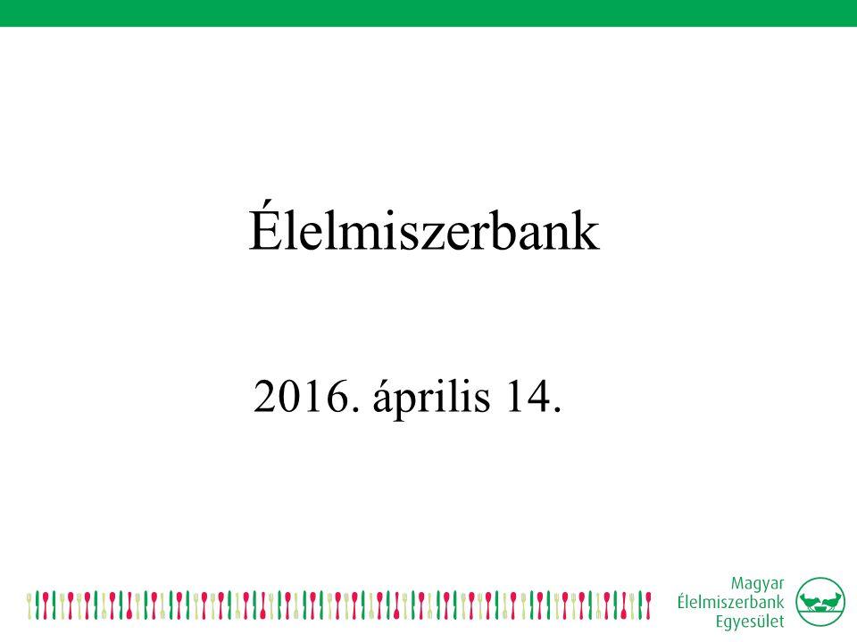 Élelmiszerbank 2016. április 14.