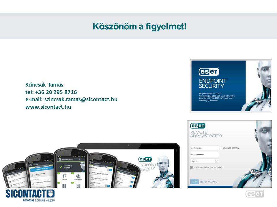 Köszönöm a figyelmet! Szincsák Tamás tel: +36 20 295 8716 e-mail: szincsak.tamas@sicontact.hu www.sicontact.hu