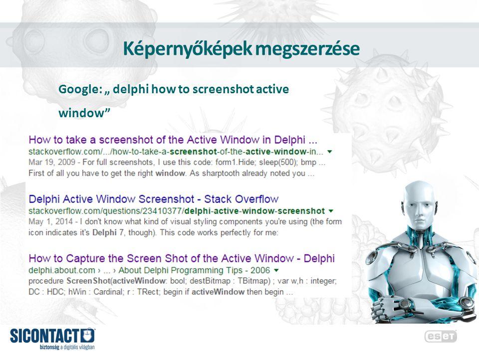 """Képernyőképek megszerzése Google: """" delphi how to screenshot active window"""