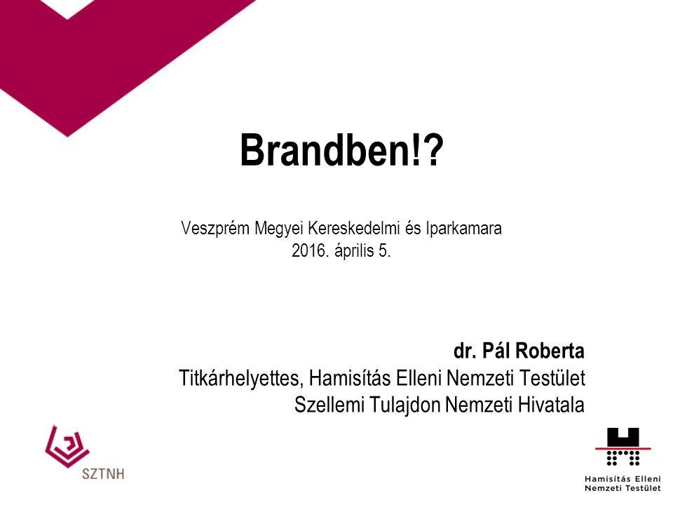 Brandben!. Veszprém Megyei Kereskedelmi és Iparkamara 2016.