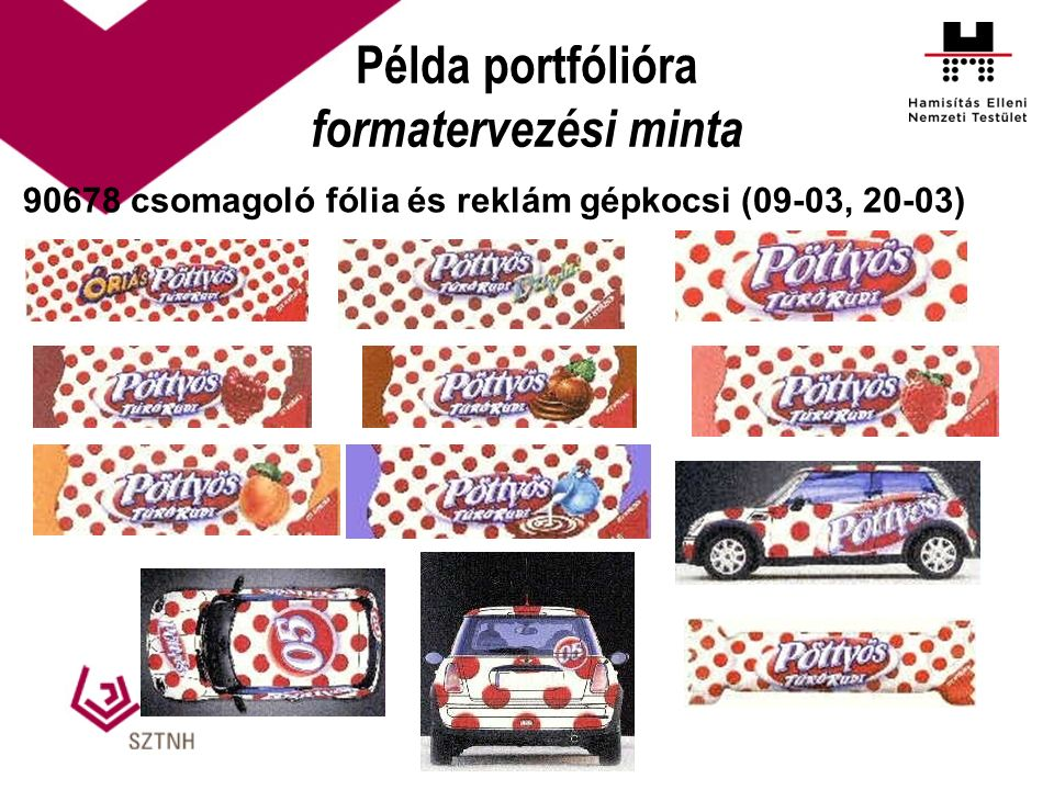 Példa portfólióra formatervezési minta 90678 csomagoló fólia és reklám gépkocsi (09-03, 20-03)