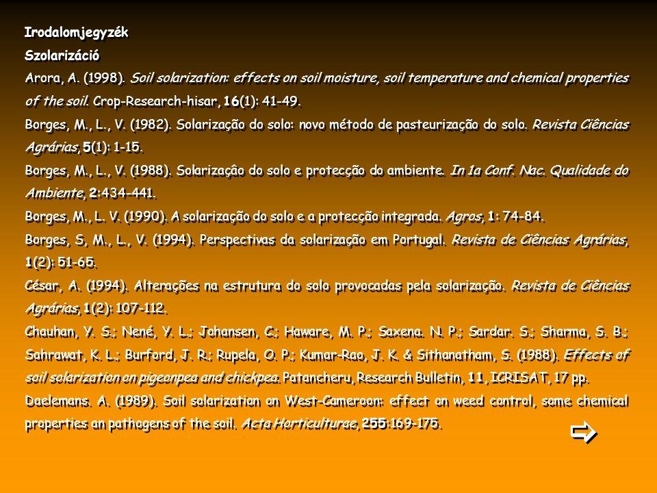Irodalomjegyzék Szolarizáció Arora, A. (1998).