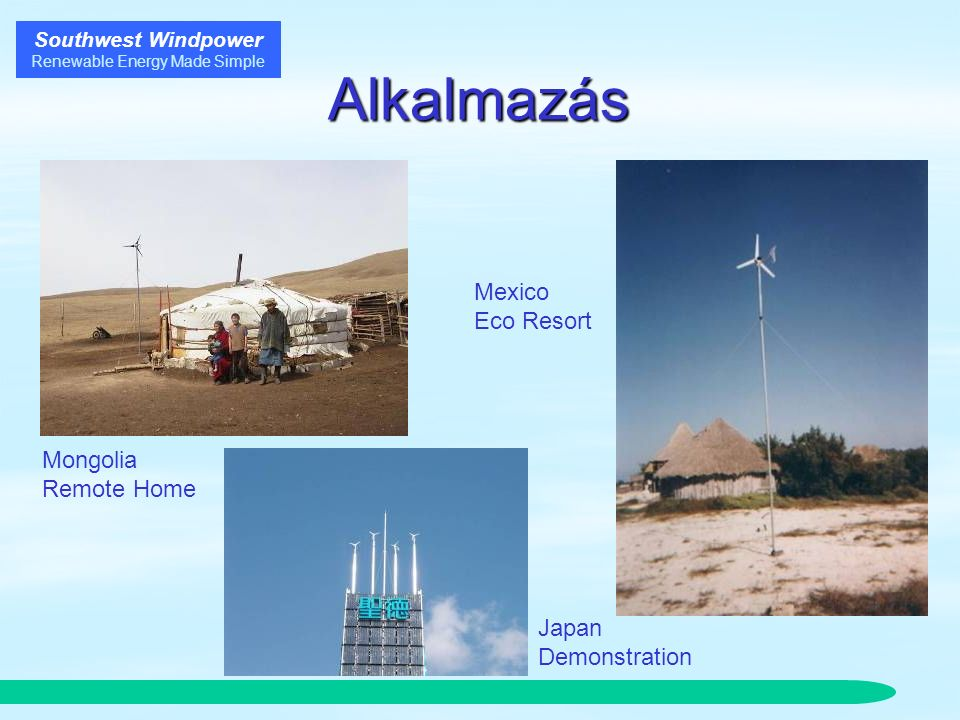 Southwest Windpower Renewable Energy Made Simple Alkalmazás Mongolia Remote Home Japan Demonstration Mexico Eco Resort