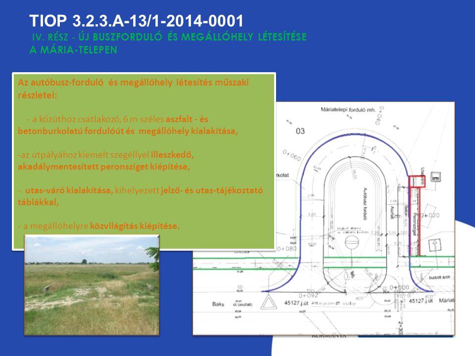 TIOP 3.2.3.A-13/1-2014-0001 IV.