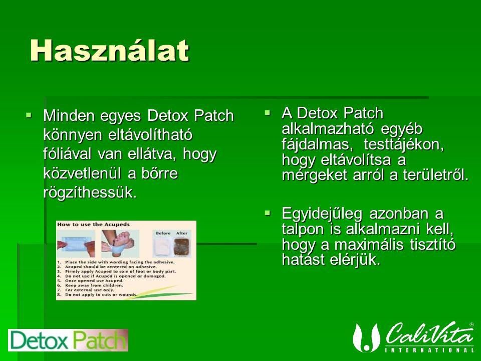 Használat  Minden egyes Detox Patch könnyen eltávolítható fóliával van ellátva, hogy közvetlenül a bőrre rögzíthessük.