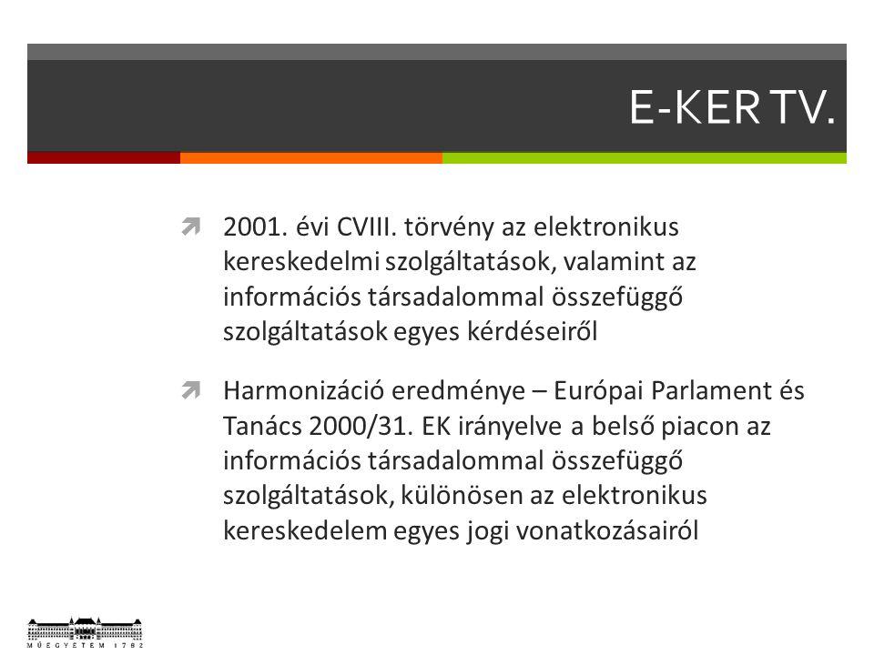 E-KER TV.  2001. évi CVIII.