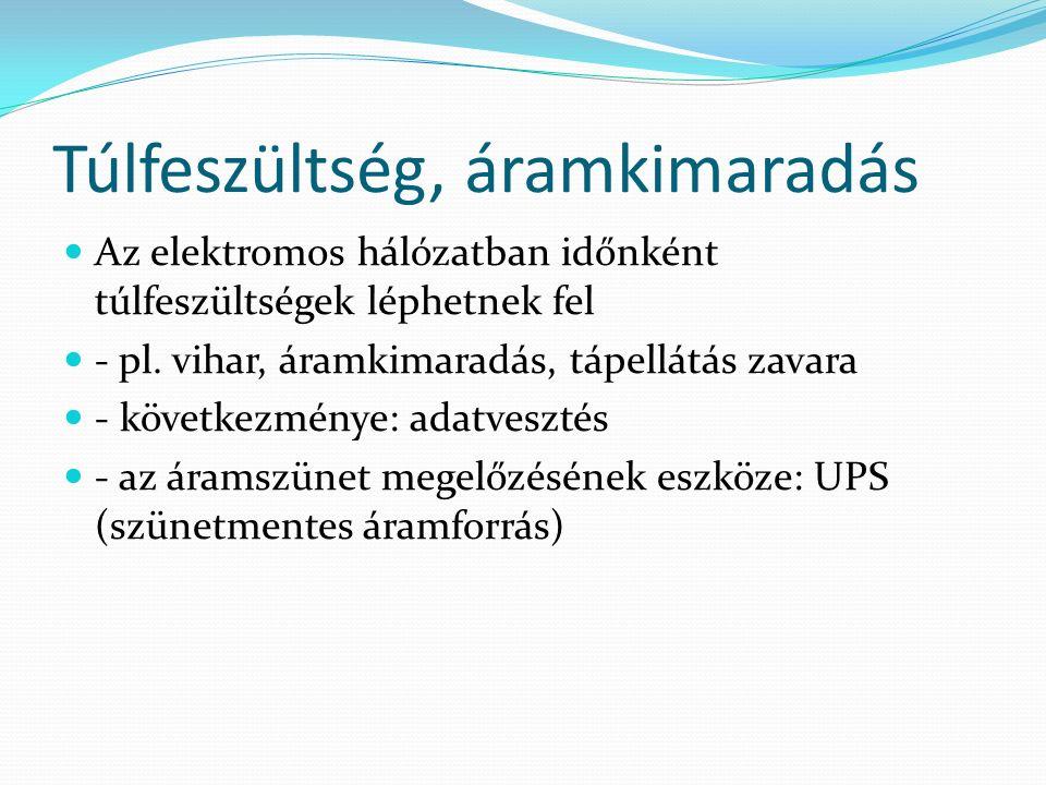 Vírusfertőzést kiváltó okok - felhasználó hiányos ismeretei - hiányzó és/vagy nem megfelelő biztonsági ellenőrzések, intézkedések - jogosulatlan gépfelhasználások - hálózatok veszélyeztetettsége