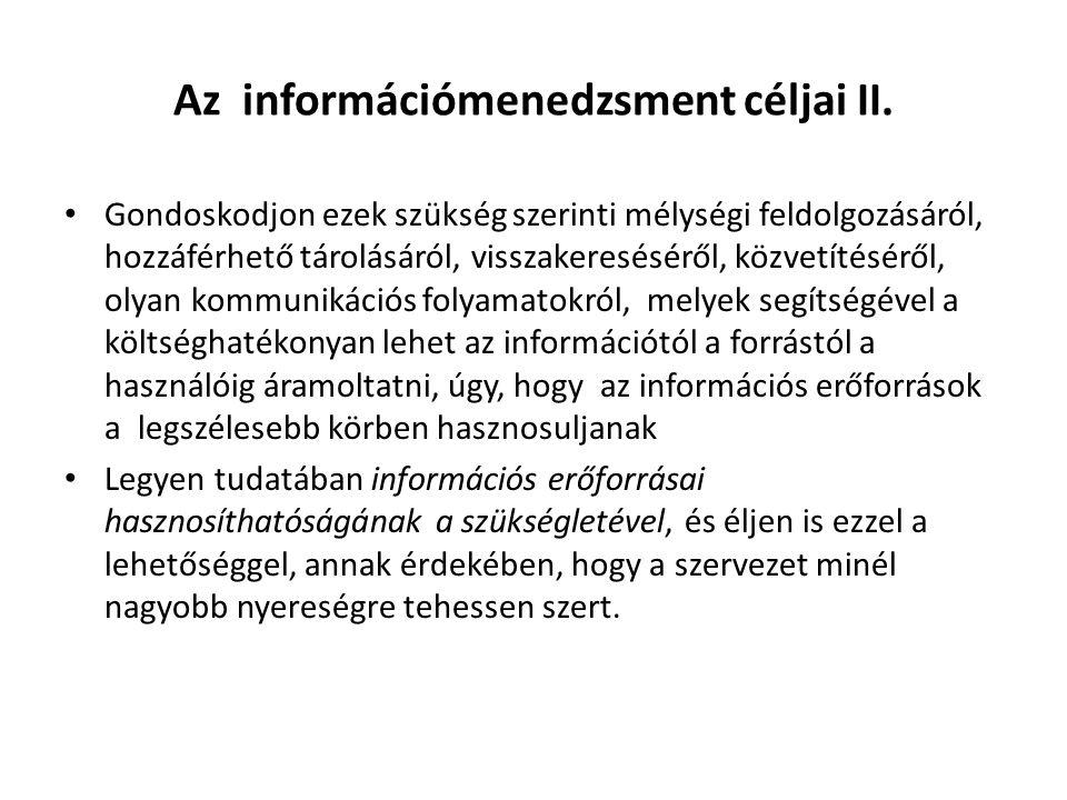 Az információmenedzsment céljai II.