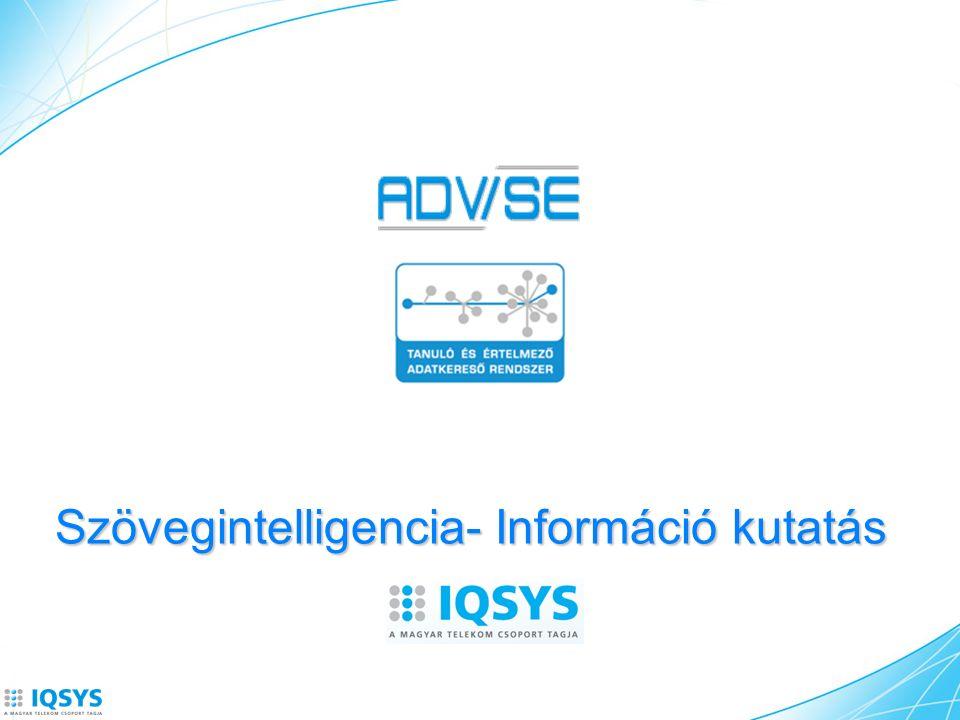 Szövegintelligencia- Információ kutatás