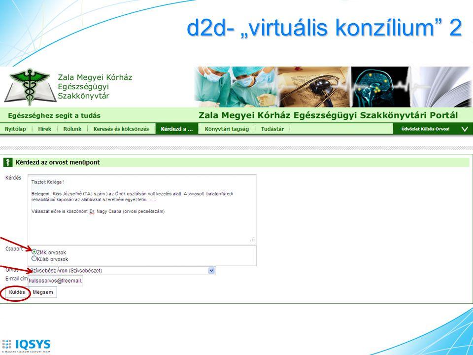 """d2d- """"virtuális konzílium 2"""