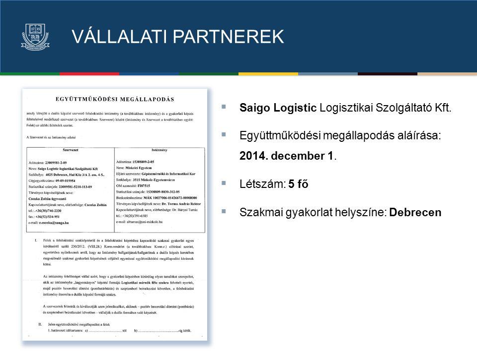 VÁLLALATI PARTNEREK  Saigo Logistic Logisztikai Szolgáltató Kft.