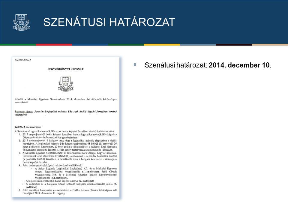 SZENÁTUSI HATÁROZAT  Szenátusi határozat: 2014. december 10.