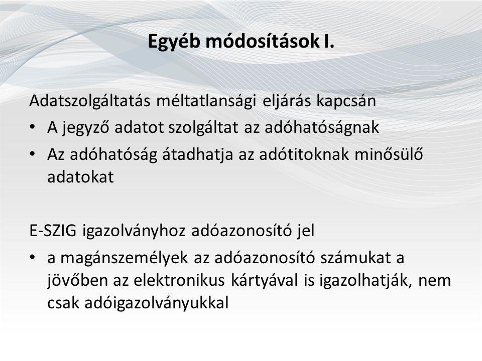 Egyéb módosítások I.