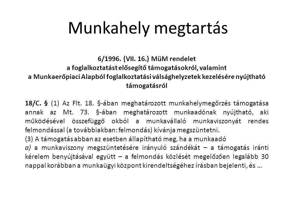 Munkahely megtartás 6/1996. (VII.