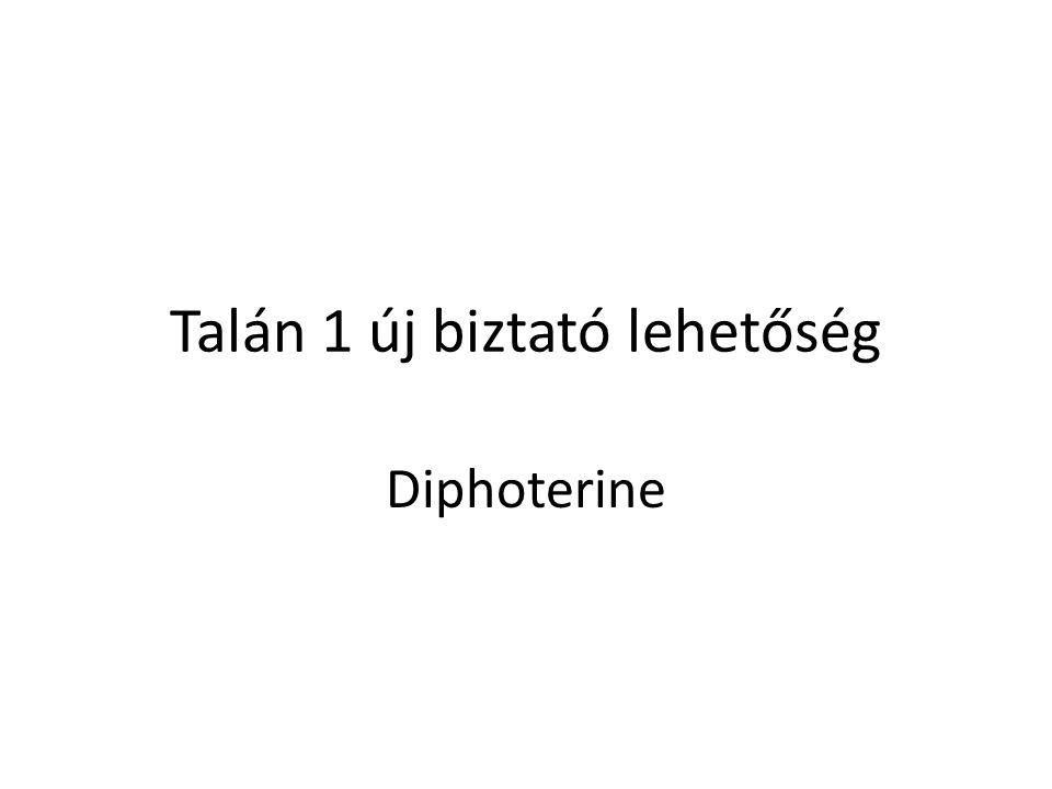 Talán 1 új biztató lehetőség Diphoterine