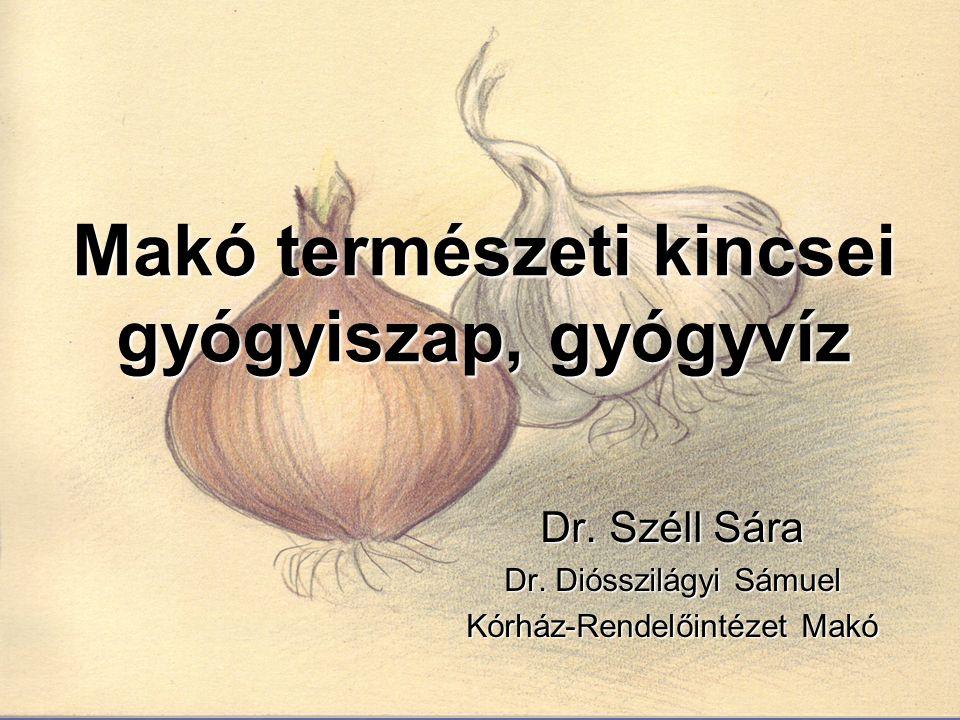 Makó természeti kincsei gyógyiszap, gyógyvíz Dr. Széll Sára Dr.