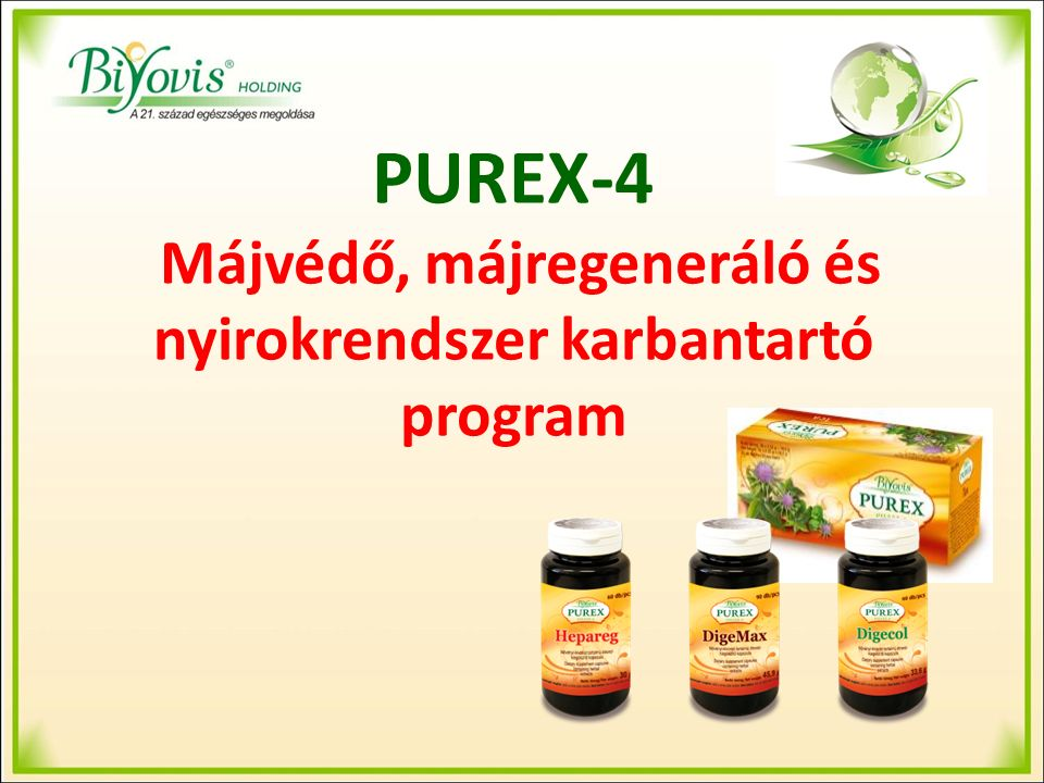 PUREX-4 A szervezetünkben képződő méreganyagok a vérbe és onnan a májba jutnak.