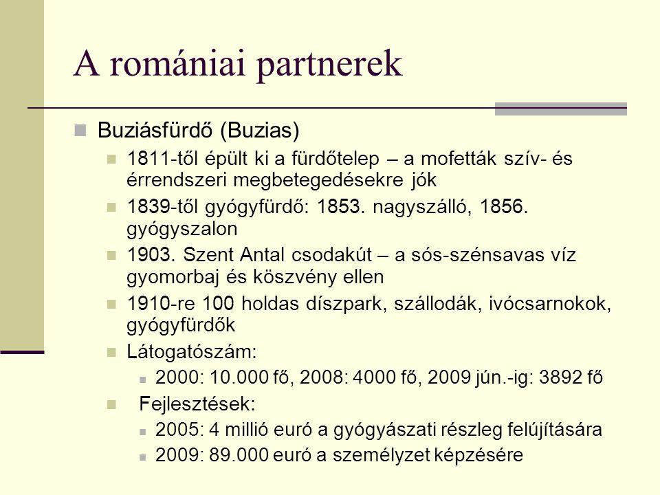 A romániai partnerek Buziásfürdő (Buzias) 1811-től épült ki a fürdőtelep – a mofetták szív- és érrendszeri megbetegedésekre jók 1839-től gyógyfürdő: 1