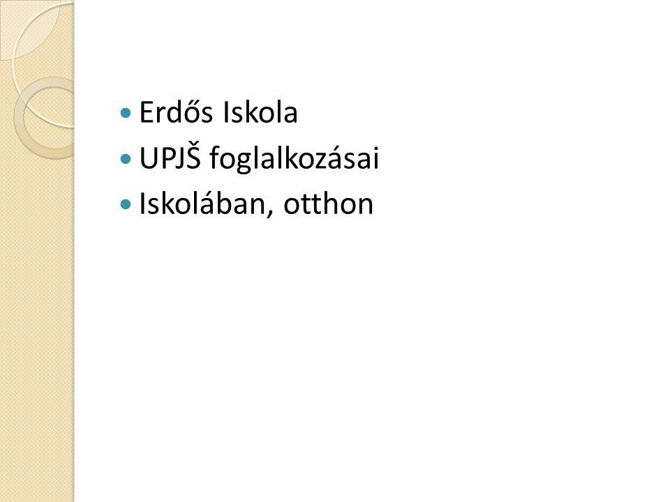 Erdős Iskola UPJŠ foglalkozásai Iskolában, otthon