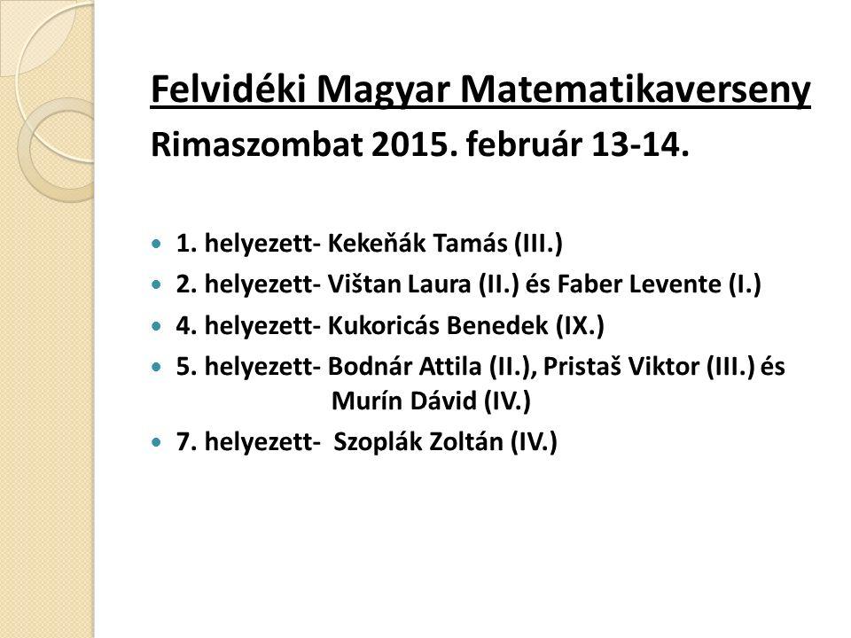 Felvidéki Magyar Matematikaverseny Rimaszombat 2015.