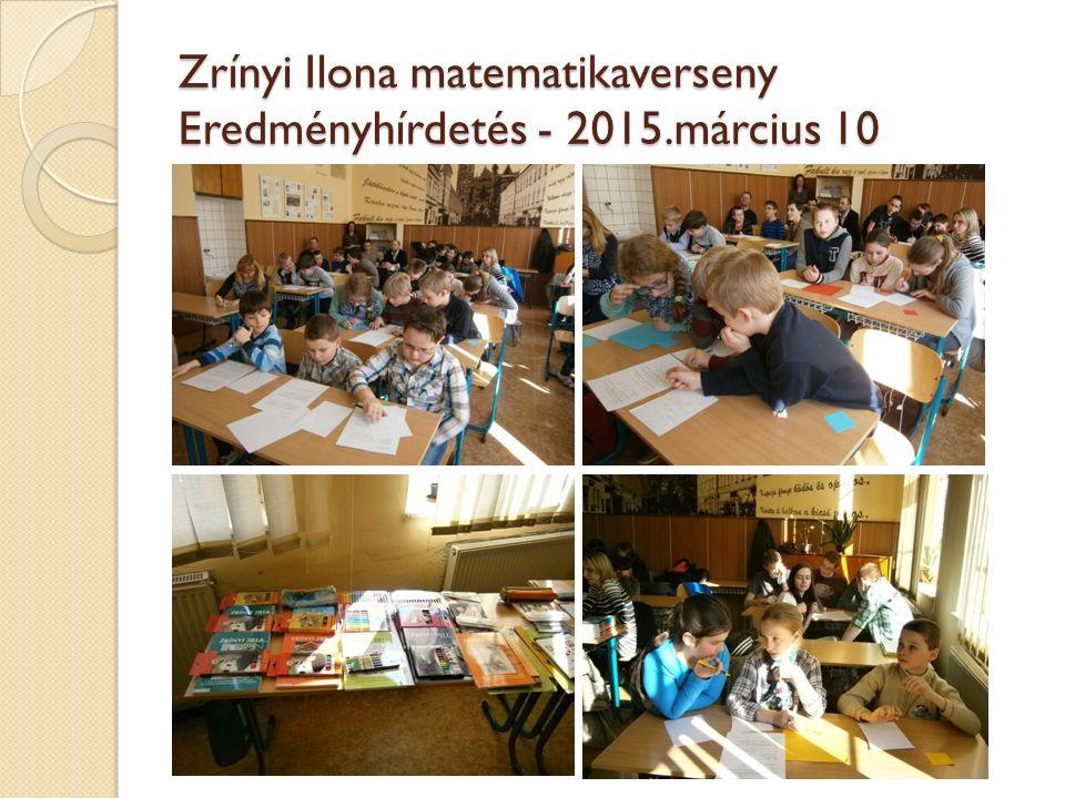 Zrínyi Ilona matematikaverseny Eredményhírdetés - 2015.március 10