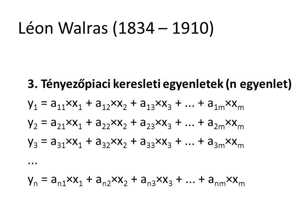 28 Léon Walras (1834 – 1910) 3.