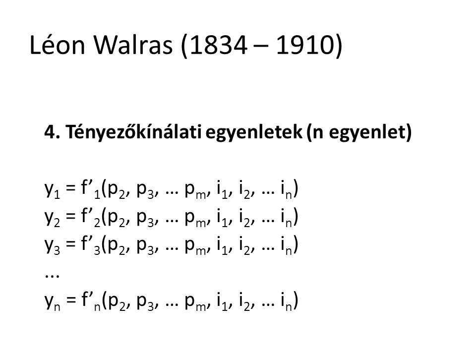 29 Léon Walras (1834 – 1910) 4.