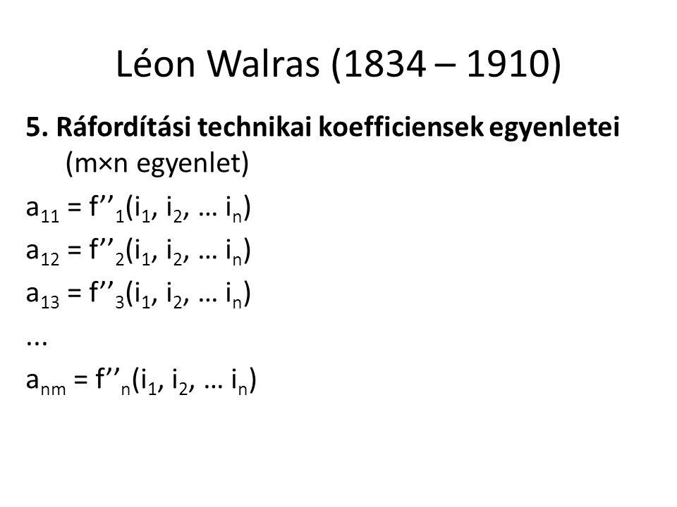30 Léon Walras (1834 – 1910) 5.