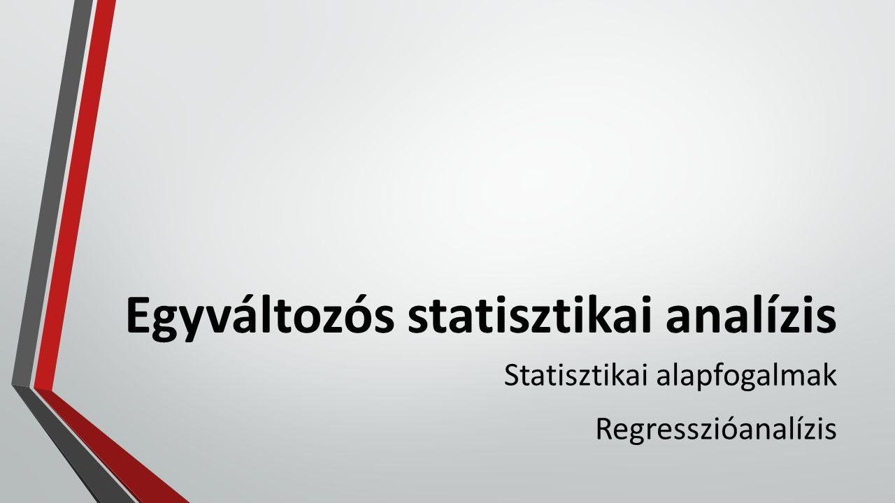 Matematikai (statisztikai) fogalmak Átlag (számtani): Szórás: Kovariancia: torzított becslés, n≥30korrigált szórás torzítatlan becslés, n<30 Átlagtól való átlagos eltérés együttmozgás