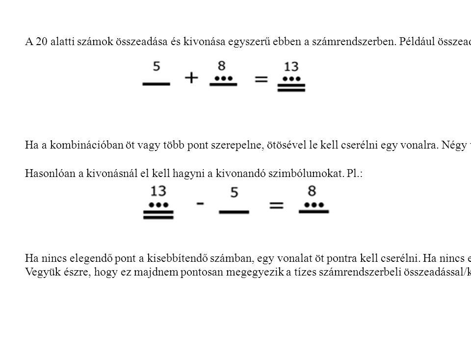 Ha a kombinációban öt vagy több pont szerepelne, ötösével le kell cserélni egy vonalra.