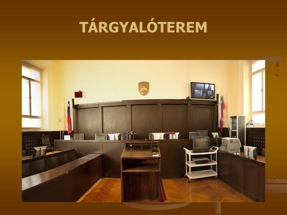 TÁRGYALÓTEREM