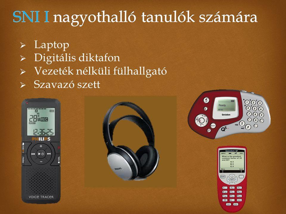  Laptop  Digitális diktafon  Vezeték nélküli fülhallgató  Szavazó szett