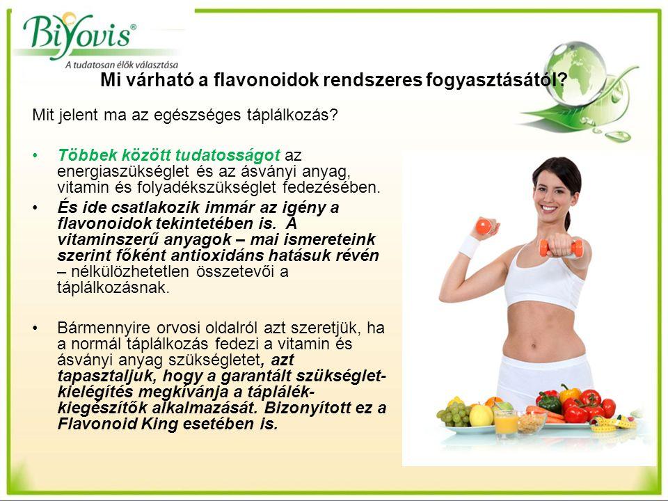 Mi várható a flavonoidok rendszeres fogyasztásától? Mit jelent ma az egészséges táplálkozás? Többek között tudatosságot az energiaszükséglet és az ásv