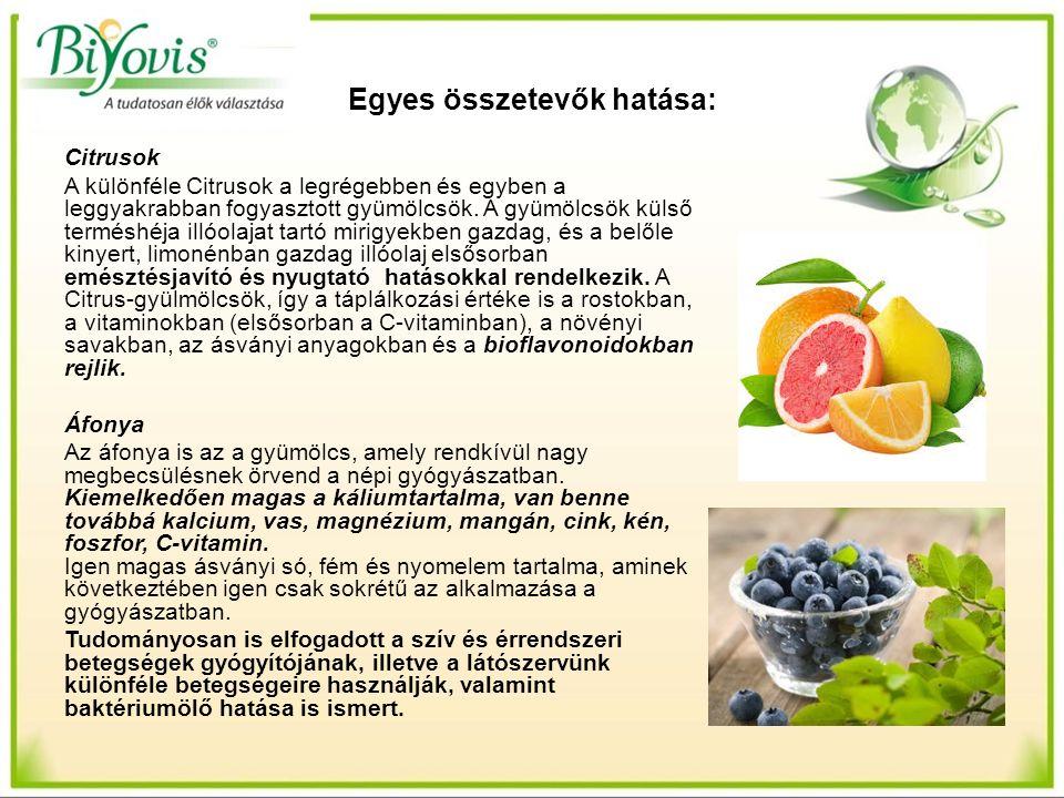 Egyes összetevők hatása: Citrusok A különféle Citrusok a legrégebben és egyben a leggyakrabban fogyasztott gyümölcsök. A gyümölcsök külső terméshéja i