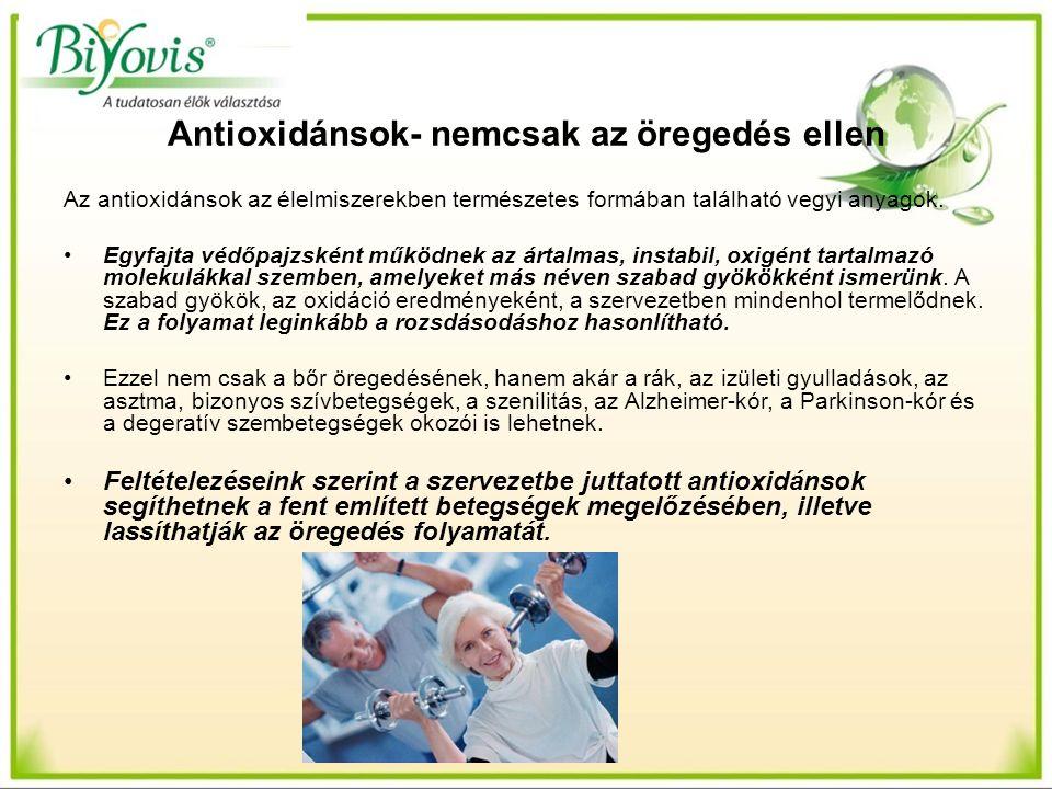 Antioxidánsok- nemcsak az öregedés ellen Az antioxidánsok az élelmiszerekben természetes formában található vegyi anyagok. Egyfajta védőpajzsként műkö