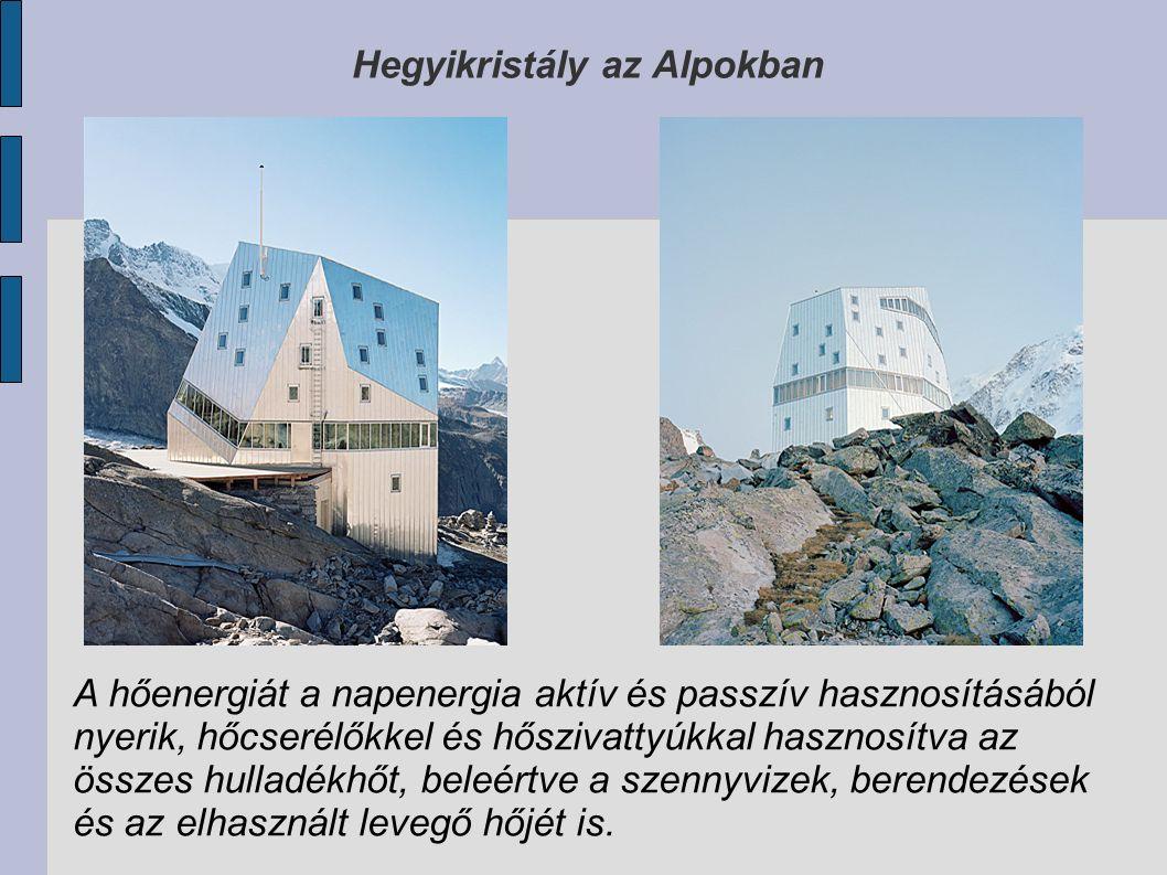 Hegyikristály az Alpokban A hőenergiát a napenergia aktív és passzív hasznosításából nyerik, hőcserélőkkel és hőszivattyúkkal hasznosítva az összes hulladékhőt, beleértve a szennyvizek, berendezések és az elhasznált levegő hőjét is.
