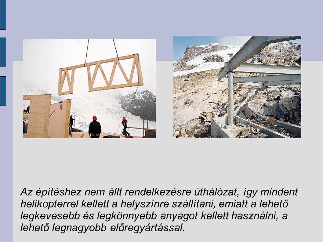 Az építéshez nem állt rendelkezésre úthálózat, így mindent helikopterrel kellett a helyszínre szállítani, emiatt a lehető legkevesebb és legkönnyebb anyagot kellett használni, a lehető legnagyobb előregyártással.