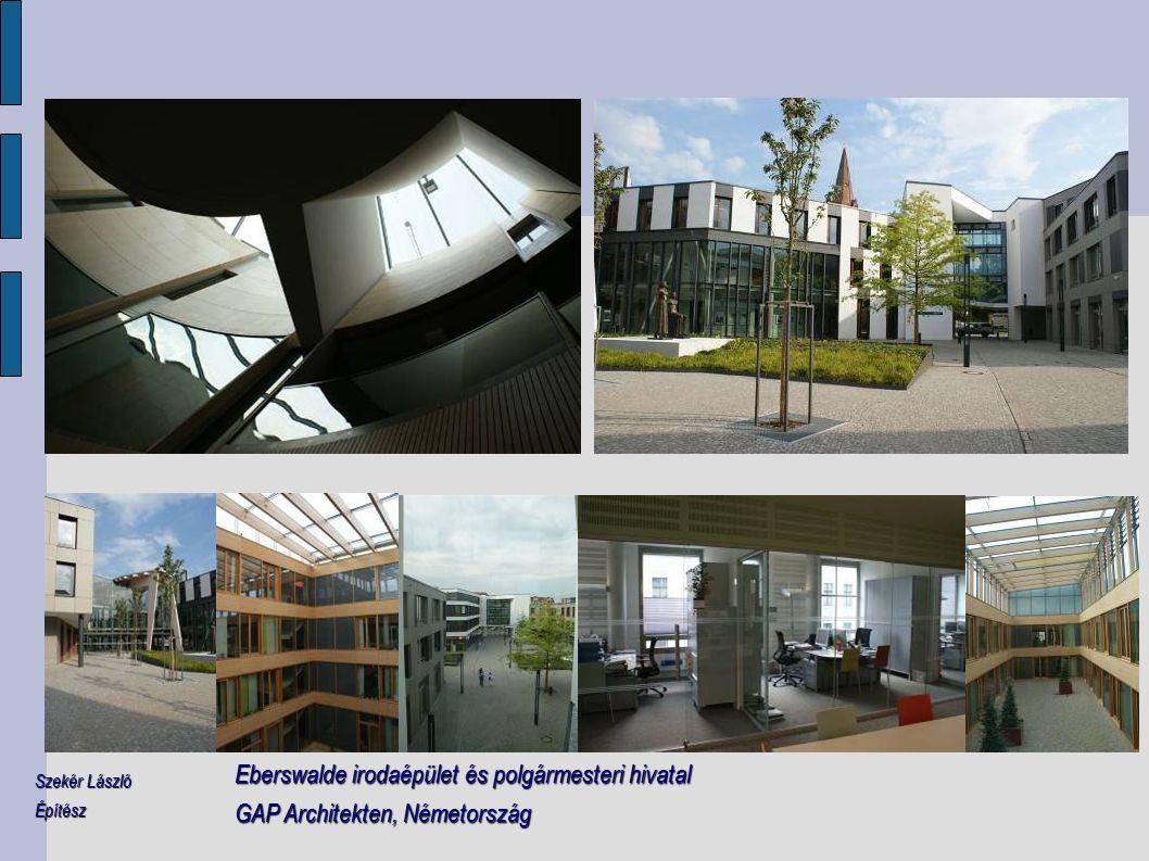 Eberswalde irodaépület és polgármesteri hivatal GAP Architekten, Németország Szekér László Építész