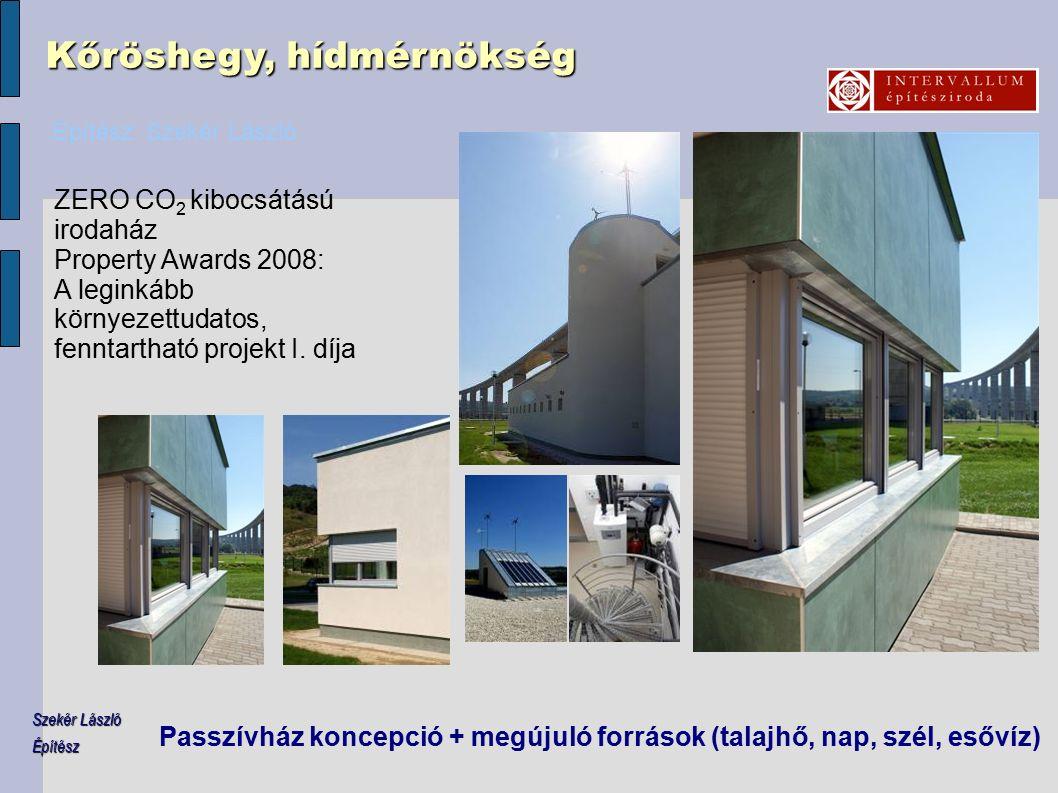 ZERO CO 2 kibocsátású irodaház Property Awards 2008: A leginkább környezettudatos, fenntartható projekt I.