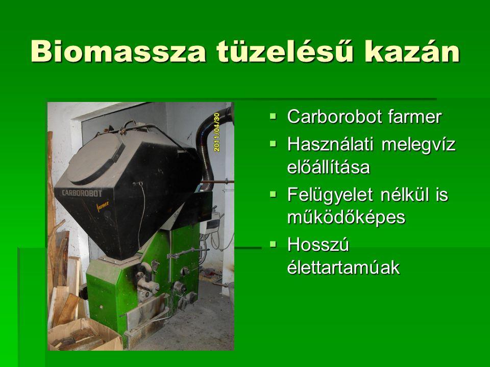 Biomassza tüzelésű kazán  Carborobot farmer  Használati melegvíz előállítása  Felügyelet nélkül is működőképes  Hosszú élettartamúak
