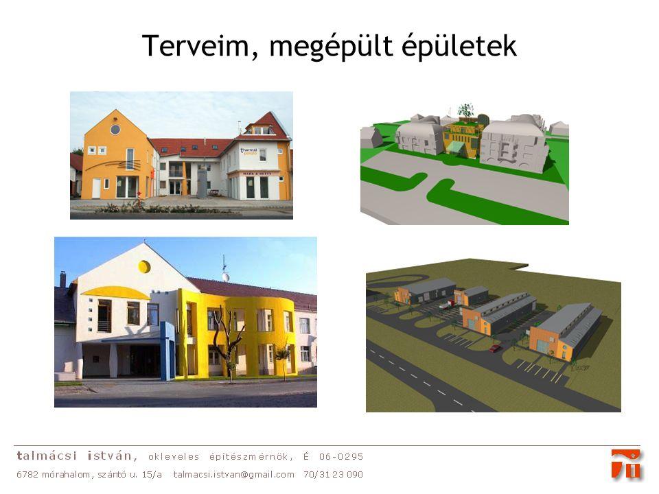 Terveim, megépült épületek